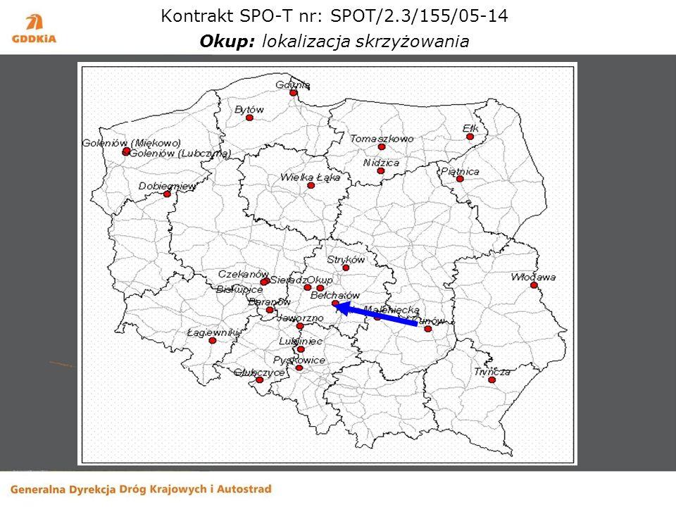 Kontrakt SPO-T nr: SPOT/2.3/155/05-14 Okup: lokalizacja skrzyżowania