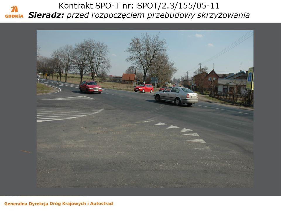 Kontrakt SPO-T nr: SPOT/2.3/155/05-11 Sieradz: przed rozpoczęciem przebudowy skrzyżowania