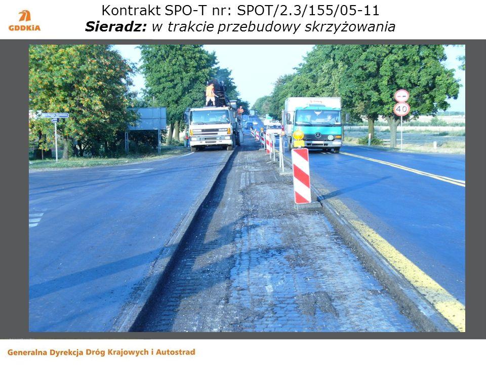 Kontrakt SPO-T nr: SPOT/2.3/155/05-11 Sieradz: w trakcie przebudowy skrzyżowania