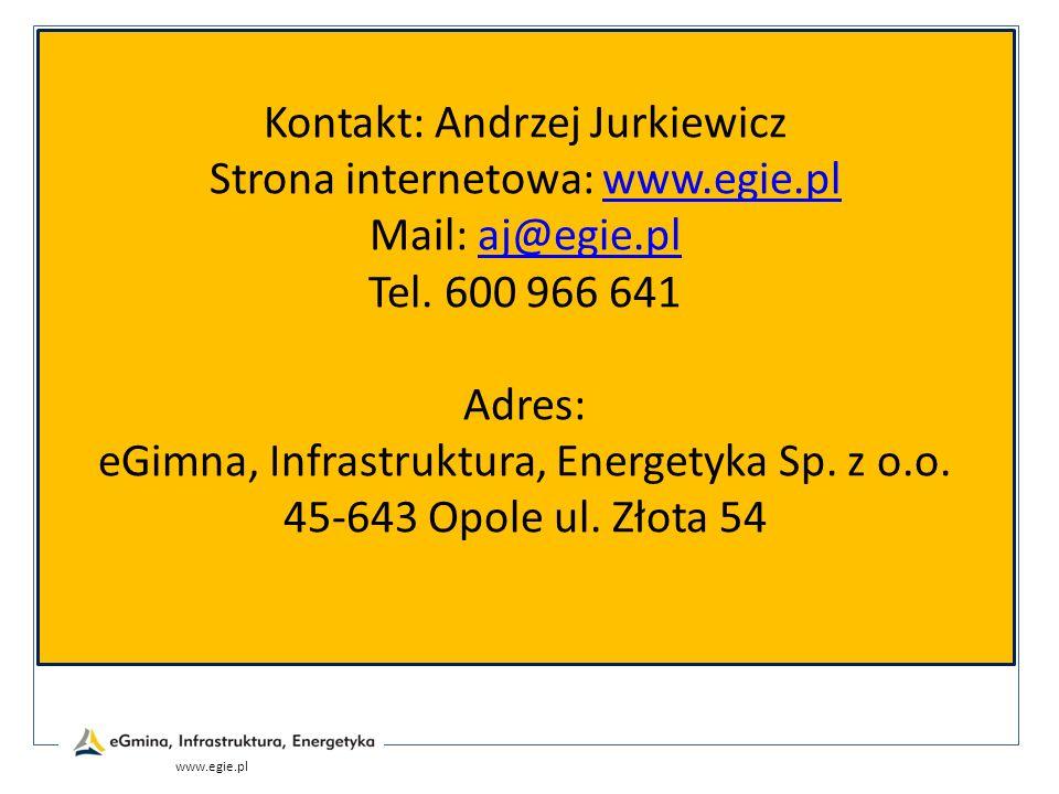 Kontakt: Andrzej Jurkiewicz Strona internetowa: www.egie.plwww.egie.pl Mail: aj@egie.plaj@egie.pl Tel. 600 966 641 Adres: eGimna, Infrastruktura, Ener