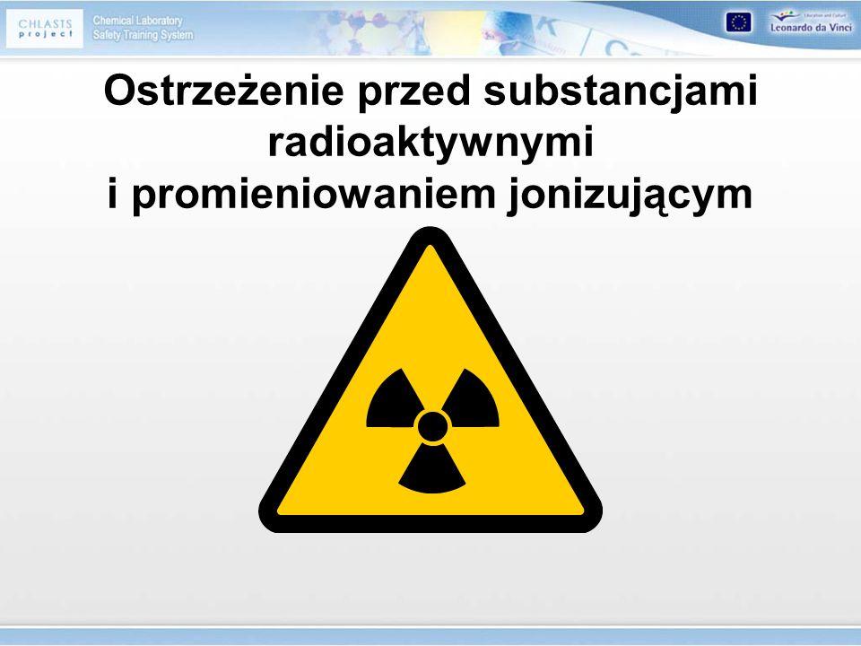 Ostrzeżenie przed substancjami radioaktywnymi i promieniowaniem jonizującym