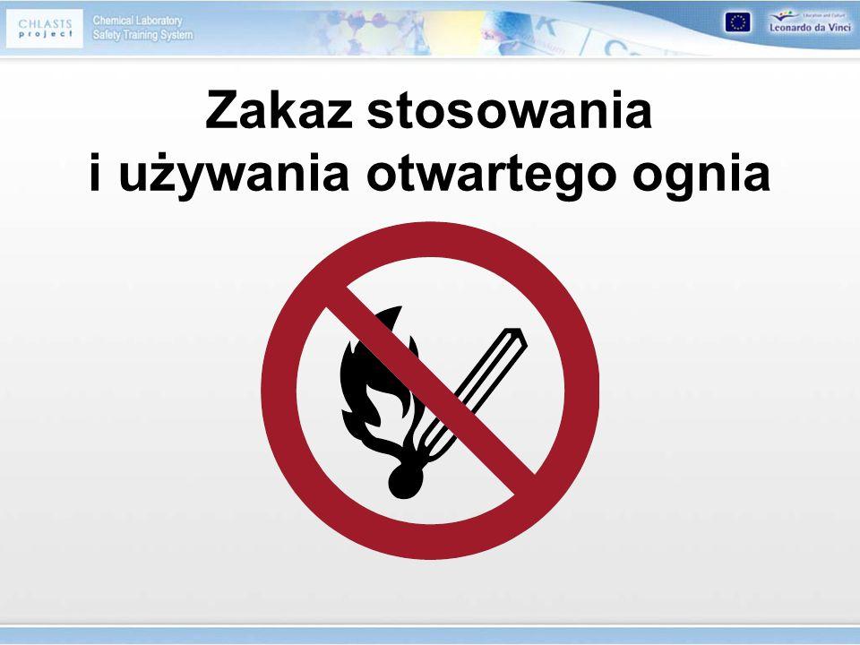 Zakaz stosowania i używania otwartego ognia