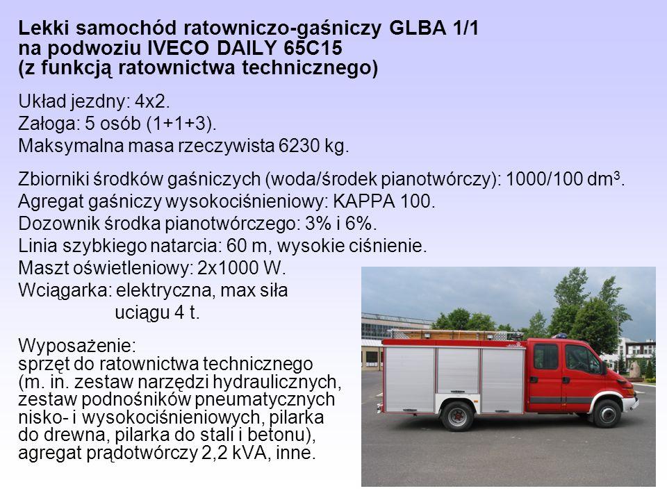 Lekki samochód ratowniczo-gaśniczy GLBA 1/1 na podwoziu IVECO DAILY 65C15 (z funkcją ratownictwa technicznego) Układ jezdny: 4x2. Załoga: 5 osób (1+1+