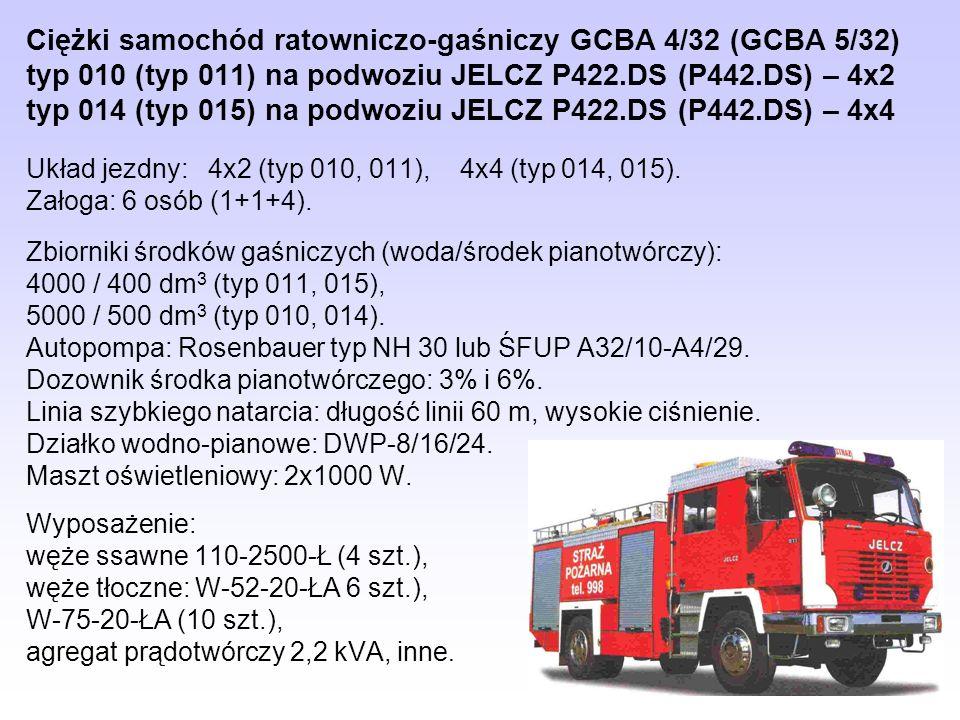 Ciężki samochód ratowniczo-gaśniczy GCBA 4/32 (GCBA 5/32) typ 010 (typ 011) na podwoziu JELCZ P422.DS (P442.DS) – 4x2 typ 014 (typ 015) na podwoziu JE