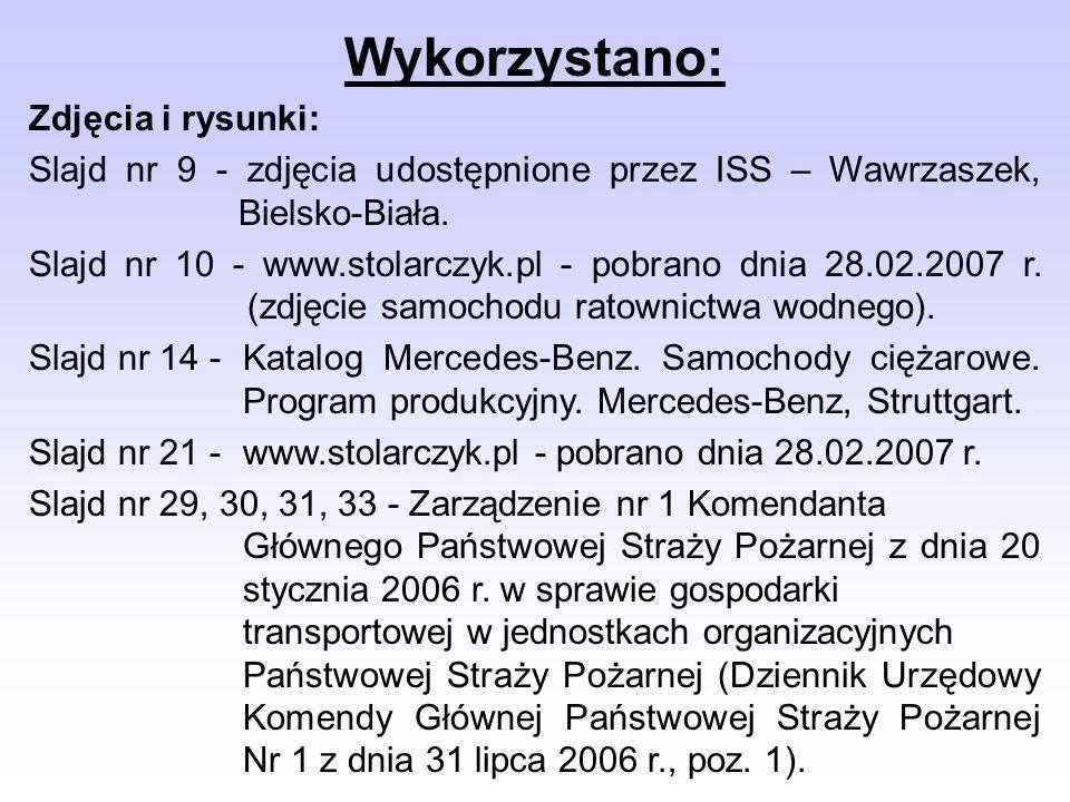 Wykorzystano: Zdjęcia i rysunki: Slajd nr 9 - zdjęcia udostępnione przez ISS – Wawrzaszek, Bielsko-Biała. Slajd nr 10 - www.stolarczyk.pl - pobrano dn