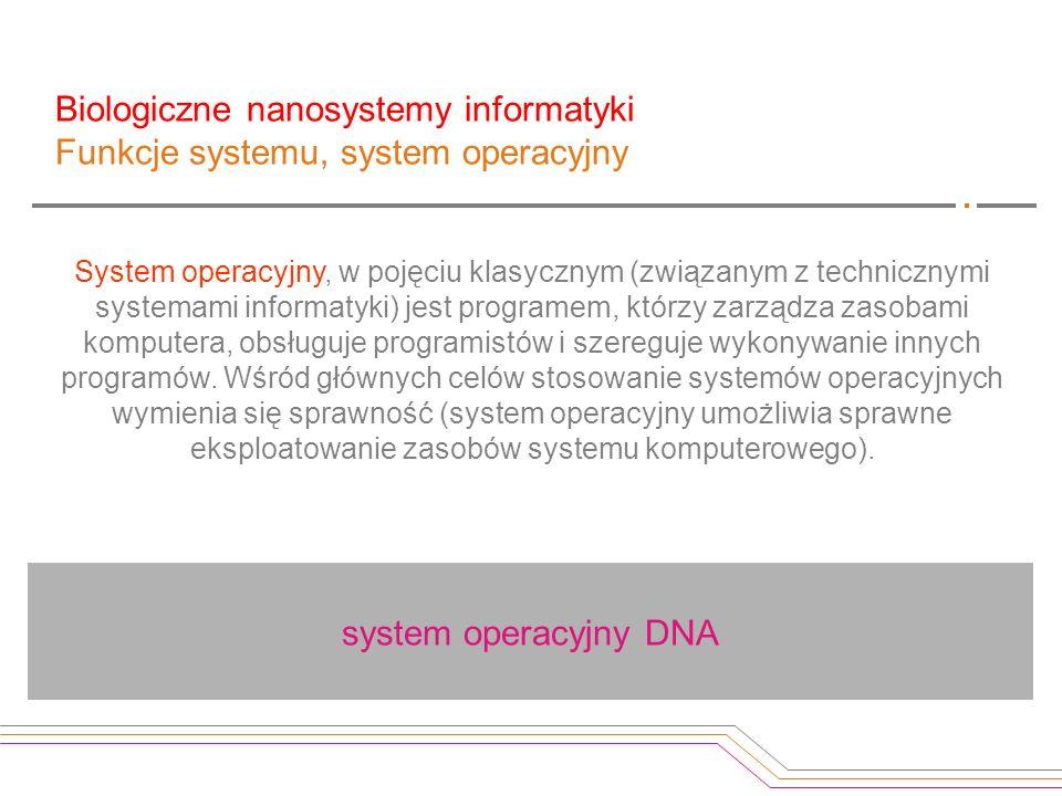 System operacyjny, w pojęciu klasycznym (związanym z technicznymi systemami informatyki) jest programem, którzy zarządza zasobami komputera, obsługuje