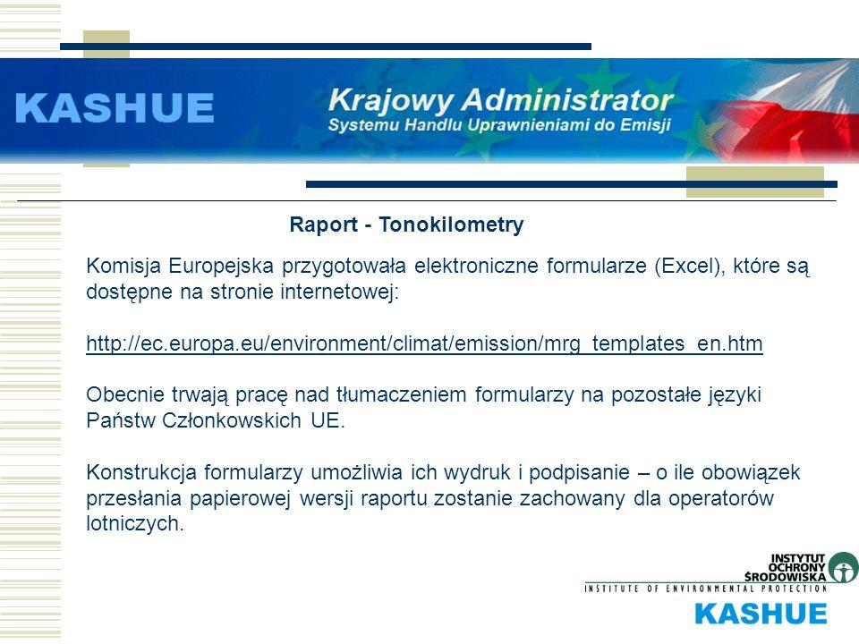 Raport - Tonokilometry Komisja Europejska przygotowała elektroniczne formularze (Excel), które są dostępne na stronie internetowej: http://ec.europa.e