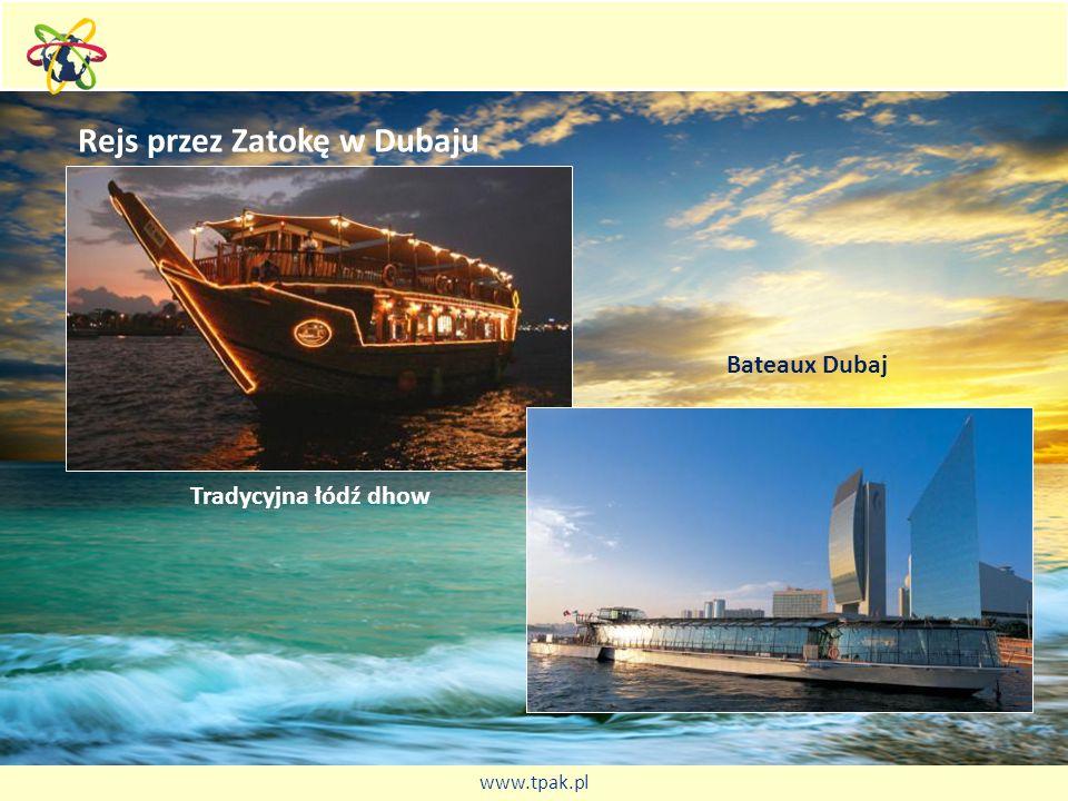 Rejs przez Zatokę w Dubaju Tradycyjna łódź dhow Bateaux Dubaj www.tpak.pl