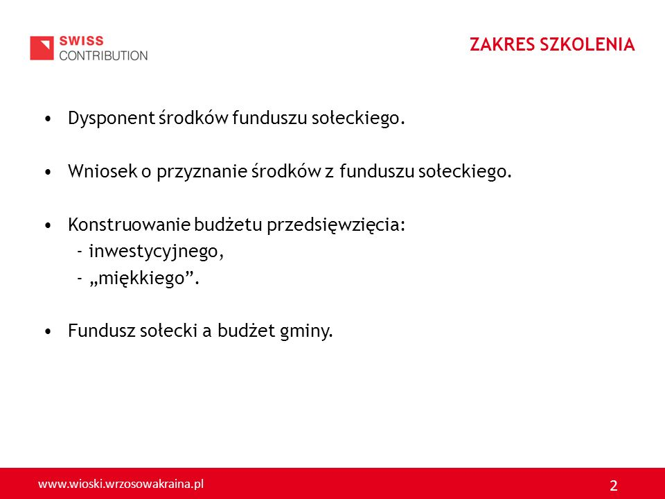 www.wioski.wrzosowakraina.pl 23 Zgodnie z zasadami określonymi w USTAWIE O FUNDZUSZU SOŁECKIM planowane PRZEDSIĘWZIĘCIE INWESTYCYJNE powinno: - należeć do zadań własnych gminy, - służyć poprawie warunków życia mieszkańców, - być zgodne ze strategią rozwoju gminy, - być przewidziane na obszarze danego sołectwa, - zostać zrealizowane w ramach środków określonych dla danego sołectwa.