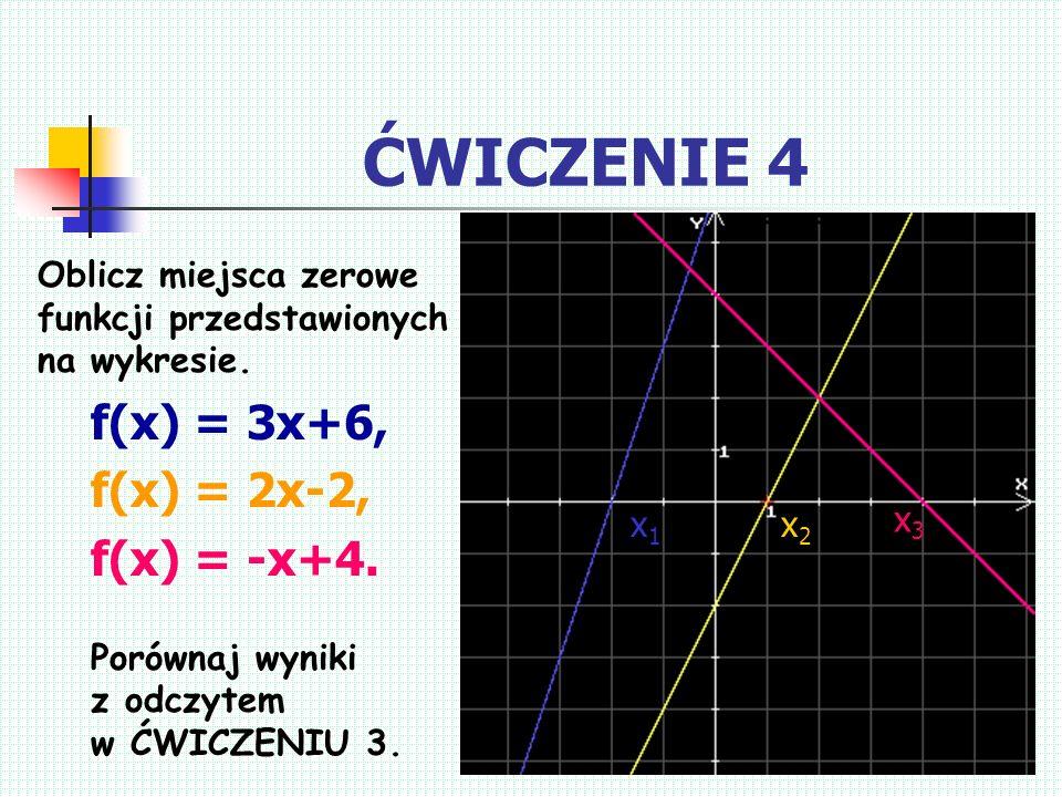 JAK OBLICZAMY MIEJSCA ZEROWE FUNKCJI? Miejscem zerowym funkcji jest ten argument dla którego wartość funkcji wynosi 0, zatem f(x)=0 Przykład: Oblicz m