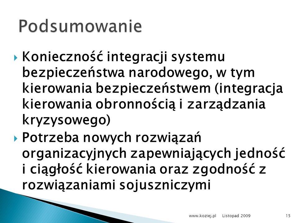 Konieczność integracji systemu bezpieczeństwa narodowego, w tym kierowania bezpieczeństwem (integracja kierowania obronnością i zarządzania kryzysoweg