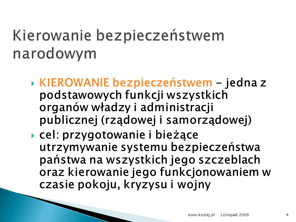 KIEROWANIE bezpieczeństwem - jedna z podstawowych funkcji wszystkich organów władzy i administracji publicznej (rządowej i samorządowej) cel: przygoto
