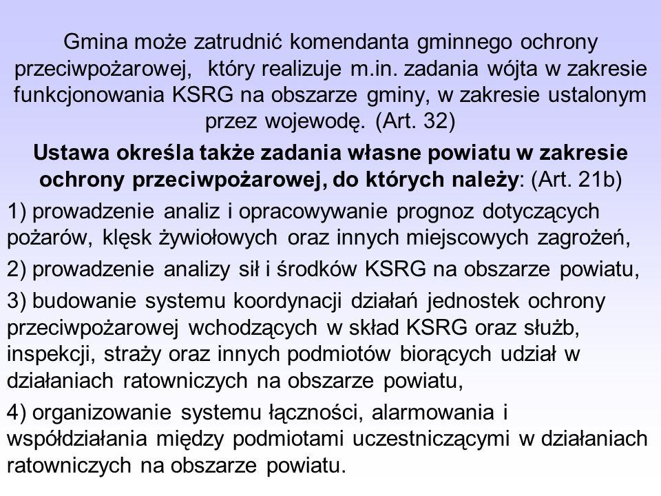 Koszty wyposażenia, utrzymania, wyszkolenia i zapewnienia gotowości bojowej OSP ponosi gmina, za wyjątkiem kosztów szkolenia prowadzonego nieodpłatnie