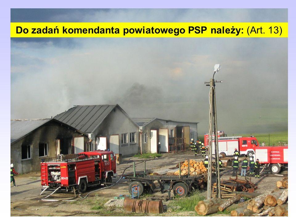 Centralnym organem administracji rządowej w sprawach organizacji krajowego systemu ratowniczo- gaśniczego oraz ochrony przeciwpożarowej jest Komendant