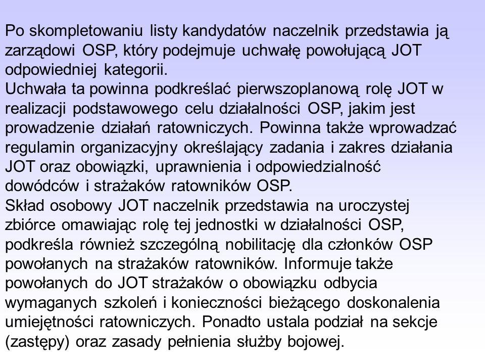 Wymogi organizacyjno-techniczne, którym powinna odpowiadać JOT pod względem kadrowym oraz podstawowe normatywy dotyczące jej wyszkolenia i wyposażenia