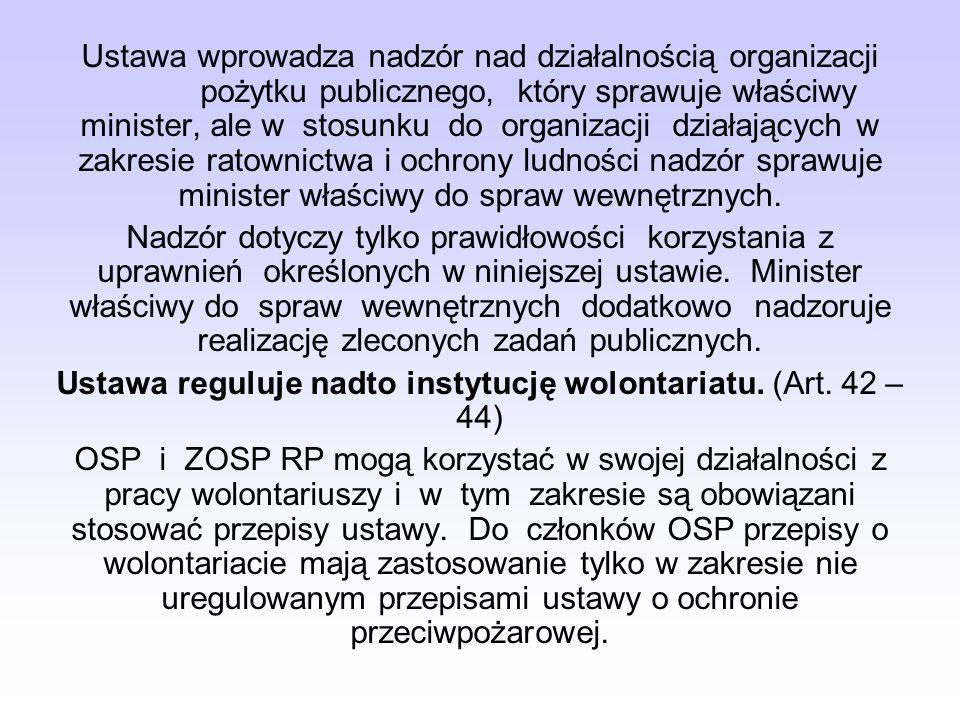 OSP i ZOSP RP wykonują zadania należące do sfery zadań publicznych, określonych tą ustawą w zakresie: ratownictwa i ochrony ludności, pomocy ofiarom k