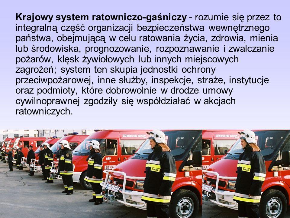 2) zapewnienie sił i środków do zwalczania pożaru, klęski żywiołowej lub innego miejscowego zagrożenia, 3) prowadzenie działań ratowniczych. Ustawa de