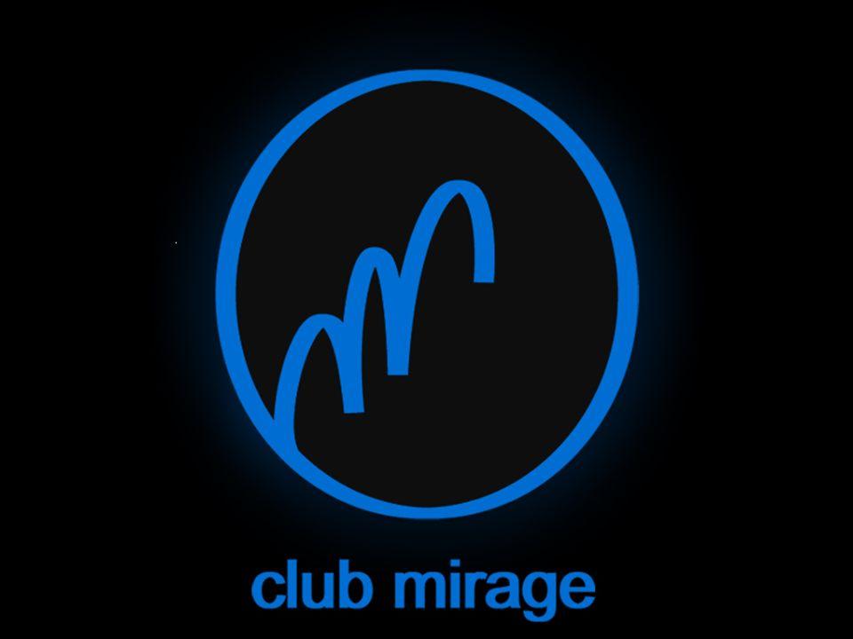 Klub i Restauracja Mirage ma przyjemno ść zaprosi ć Pa ń stwa do miejsca łą cz ą cego w sobie tradycj ę i nowoczesno ść