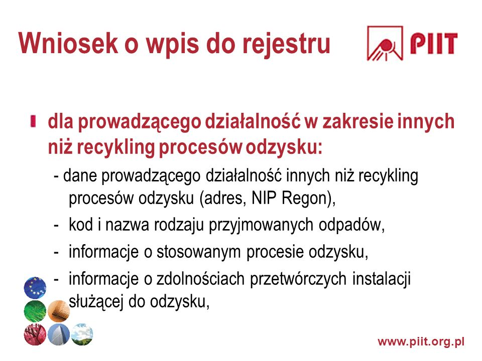 Wniosek o wpis do rejestru dla prowadzącego działalność w zakresie innych niż recykling procesów odzysku: - dane prowadzącego działalność innych niż r