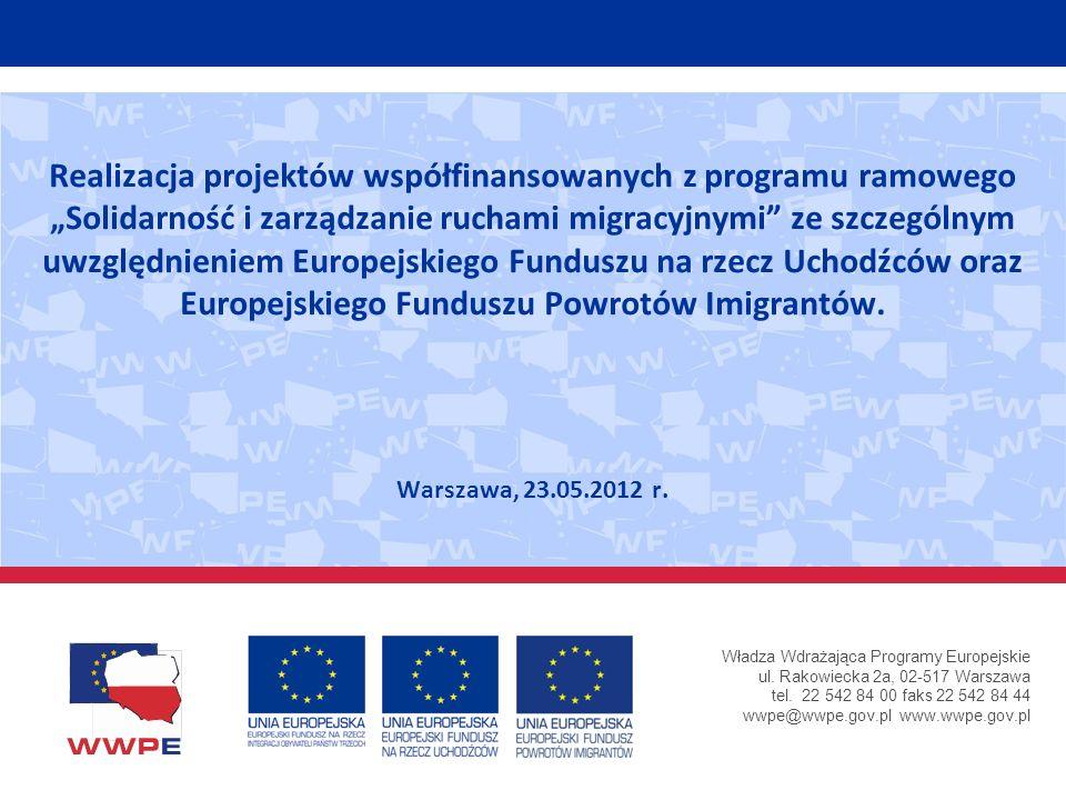 Władza Wdrażająca Programy Europejskie ul. Rakowiecka 2a, 02-517 Warszawa tel. 22 542 84 00 faks 22 542 84 44 wwpe@wwpe.gov.pl www.wwpe.gov.pl Realiza