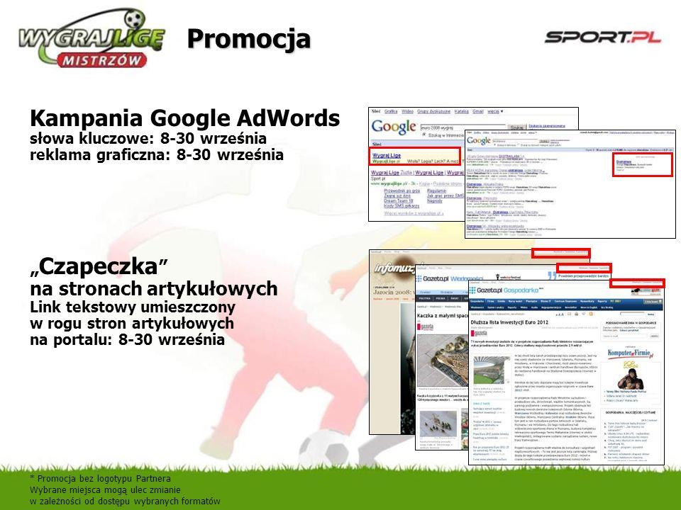 Kampania Google AdWords słowa kluczowe: 8-30 września reklama graficzna: 8-30 września Czapeczka na stronach artykułowych Link tekstowy umieszczony w