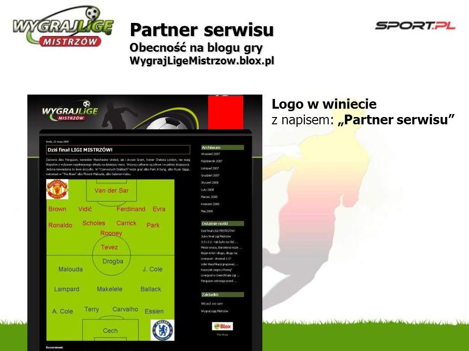 Logo w winiecie z napisem: Partner serwisu Partner serwisu Obecność na blogu gry WygrajLigeMistrzow.blox.pl