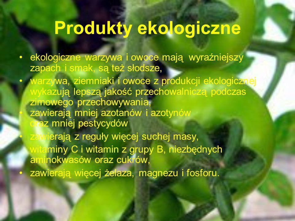 Produkty ekologiczne ekologiczne warzywa i owoce mają wyraźniejszy zapach i smak, są też słodsze, warzywa, ziemniaki i owoce z produkcji ekologicznej