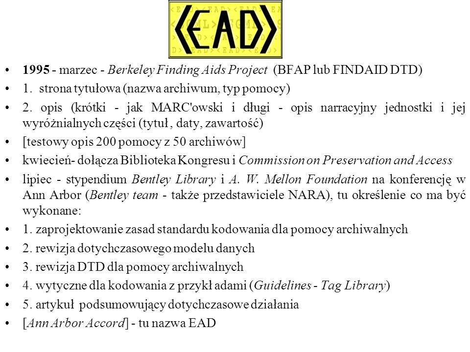 1995 - marzec - Berkeley Finding Aids Project (BFAP lub FINDAID DTD) 1.