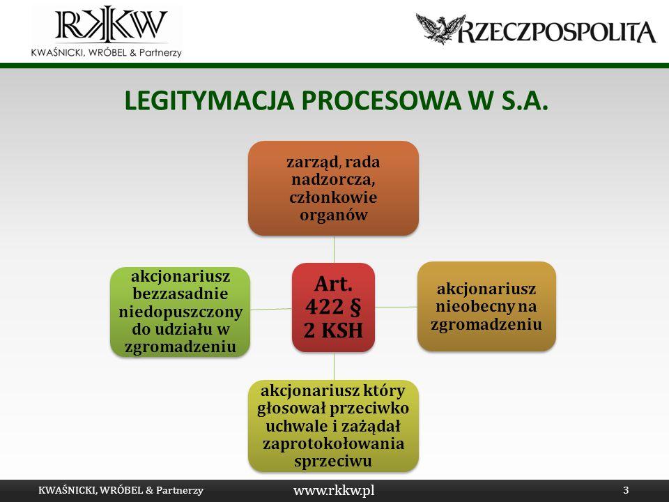 www.rkkw.pl LEGITYMACJA PROCESOWA W SP. Z O.O. KWAŚNICKI, WRÓBEL & Partnerzy4