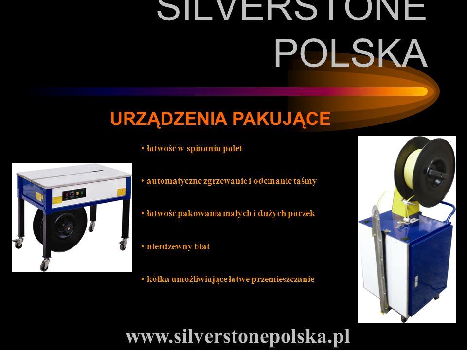 SILVERSTONE POLSKA www.silverstonepolska.pl URZĄDZENIA PAKUJĄCE łatwość w spinaniu palet automatyczne zgrzewanie i odcinanie taśmy łatwość pakowania m