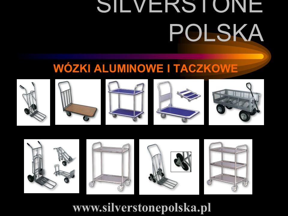 SILVERSTONE POLSKA WÓZKI ALUMINOWE I TACZKOWE www.silverstonepolska.pl