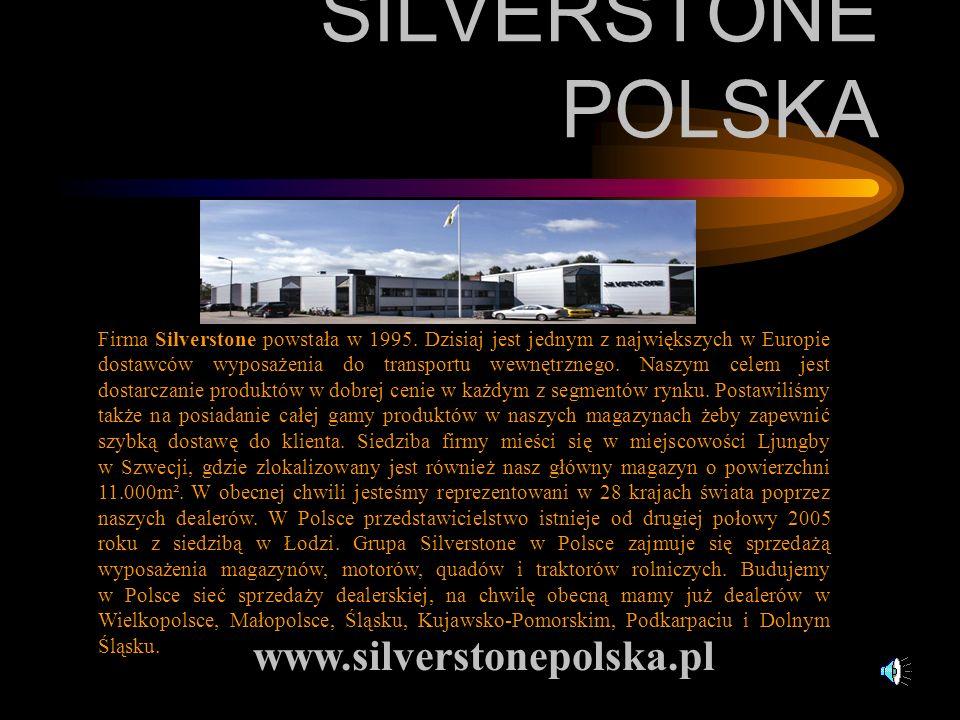 SILVERSTONE POLSKA Firma Silverstone powstała w 1995. Dzisiaj jest jednym z największych w Europie dostawców wyposażenia do transportu wewnętrznego. N