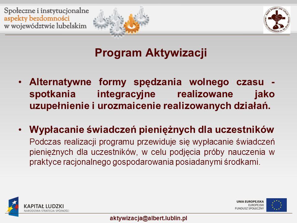 Program Aktywizacji Alternatywne formy spędzania wolnego czasu - spotkania integracyjne realizowane jako uzupełnienie i urozmaicenie realizowanych dzi