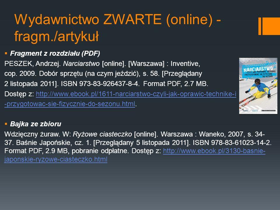 Wydawnictwo ZWARTE (online) - fragm./artykuł Fragment z rozdziału (PDF) PESZEK, Andrzej. Narciarstwo [online]. [Warszawa] : Inventive, cop. 2009. Dobó