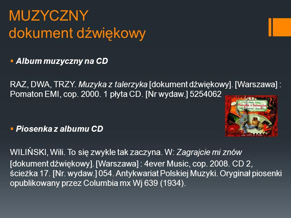 MUZYCZNY dokument dźwiękowy Album muzyczny na CD RAZ, DWA, TRZY. Muzyka z talerzyka [dokument dźwiękowy]. [Warszawa] : Pomaton EMI, cop. 2000. 1 płyta