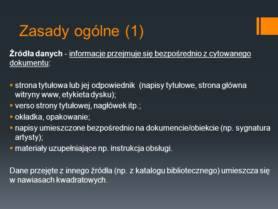 Zasady ogólne (2) Transliteracja wg norm międzynarodowych (np.