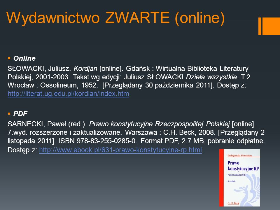 Wydawnictwo ZWARTE (online) Online SŁOWACKI, Juliusz. Kordjan [online]. Gdańsk : Wirtualna Biblioteka Literatury Polskiej, 2001-2003. Tekst wg edycji: