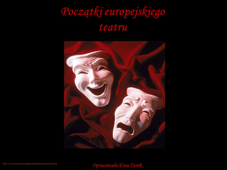 http://winoman.pl/images/Historia/dionizos3.png Opracowała Ewa Turek