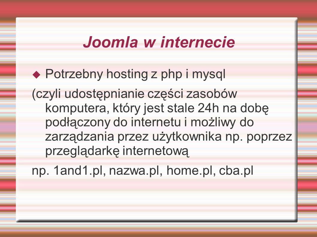 Zmiany w Joomla 1.6 Najważniejsze funkcje w Joomla 1.6 -System kontroli dostępu - daje administratorom witryny i redaktorom możliwość określania, kto może oglądać i zarządzać treścią.