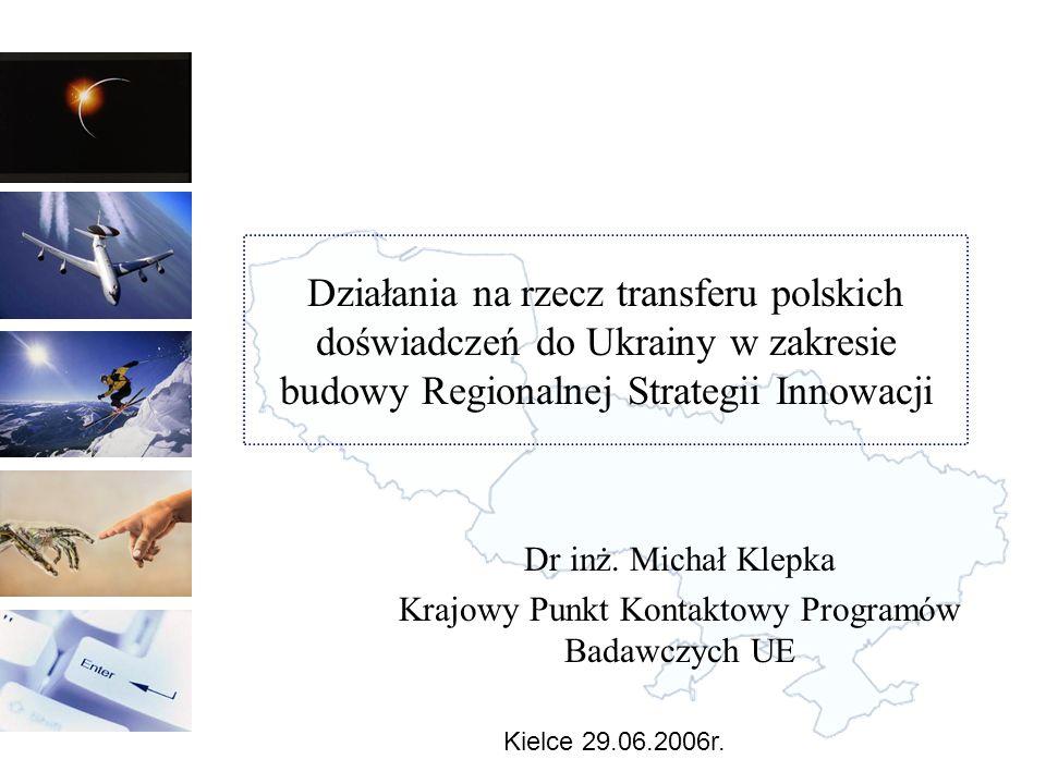 Rys historyczny Maj 2004 – Forum Polska – Ukraina razem w programach badawczych