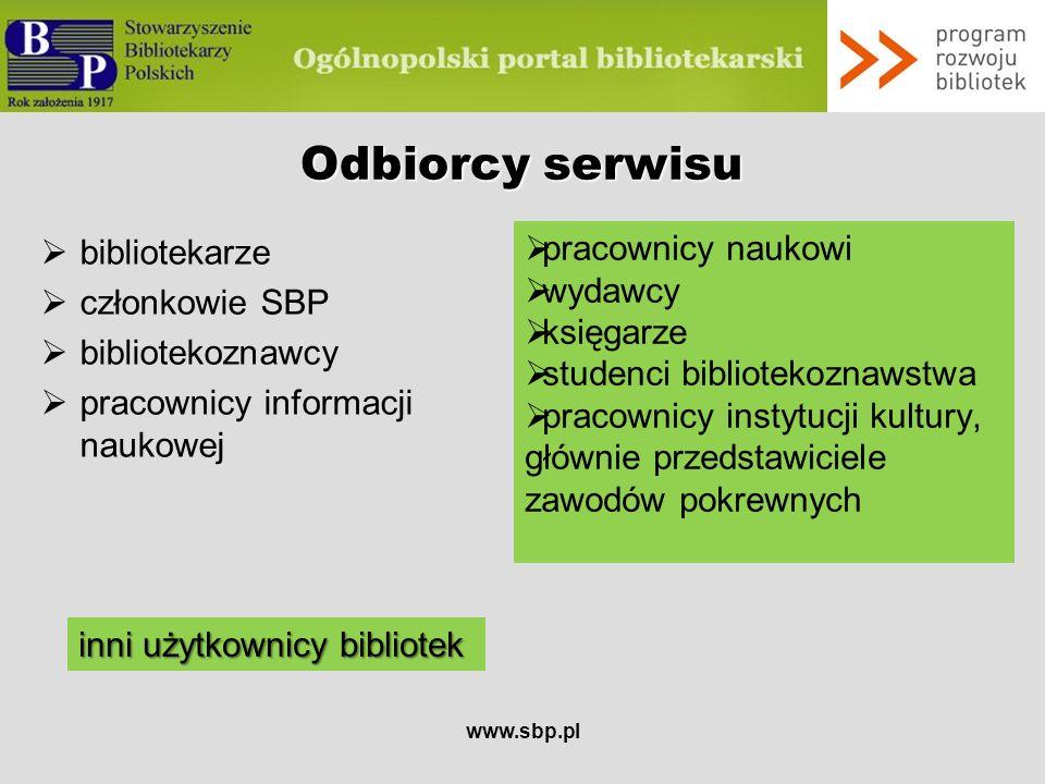 www.sbp.pl Celeserwisu Zarządzanie serwisem i funkcjonalności Realizacjazadań Architektura serwisu