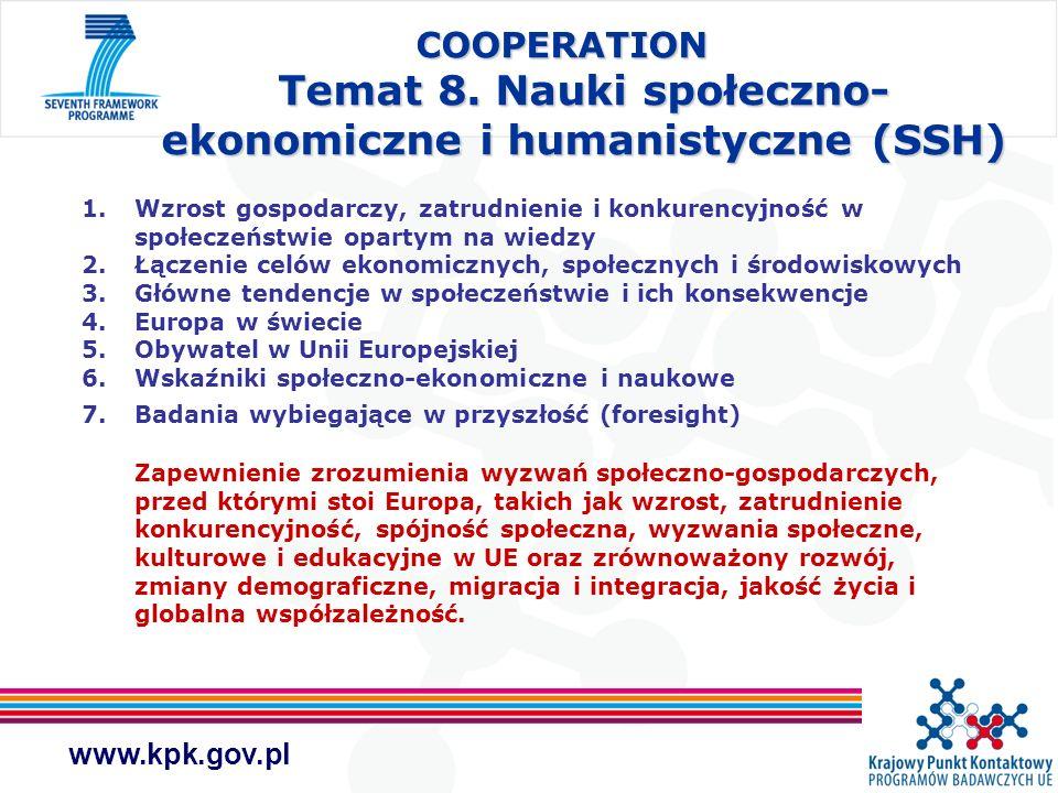www.kpk.gov.pl 1.Wzrost gospodarczy, zatrudnienie i konkurencyjność w społeczeństwie opartym na wiedzy 2.Łączenie celów ekonomicznych, społecznych i ś