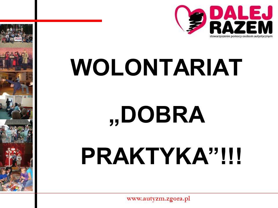 WOLONTARIAT DOBRA PRAKTYKA!!! www.autyzm.zgora.pl
