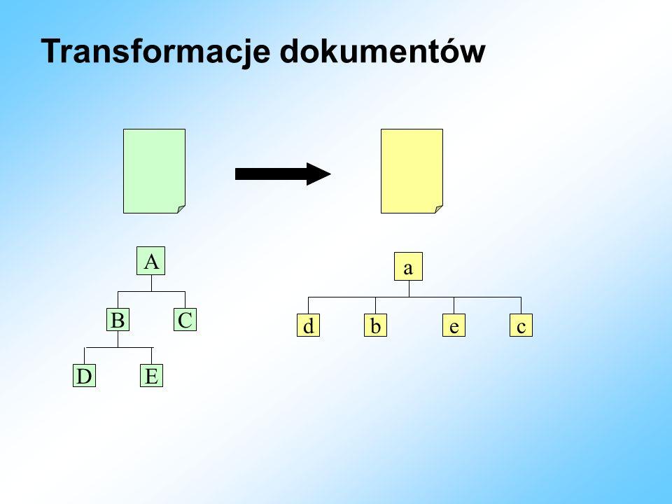Transformacje dokumentów A BC DE a dbec