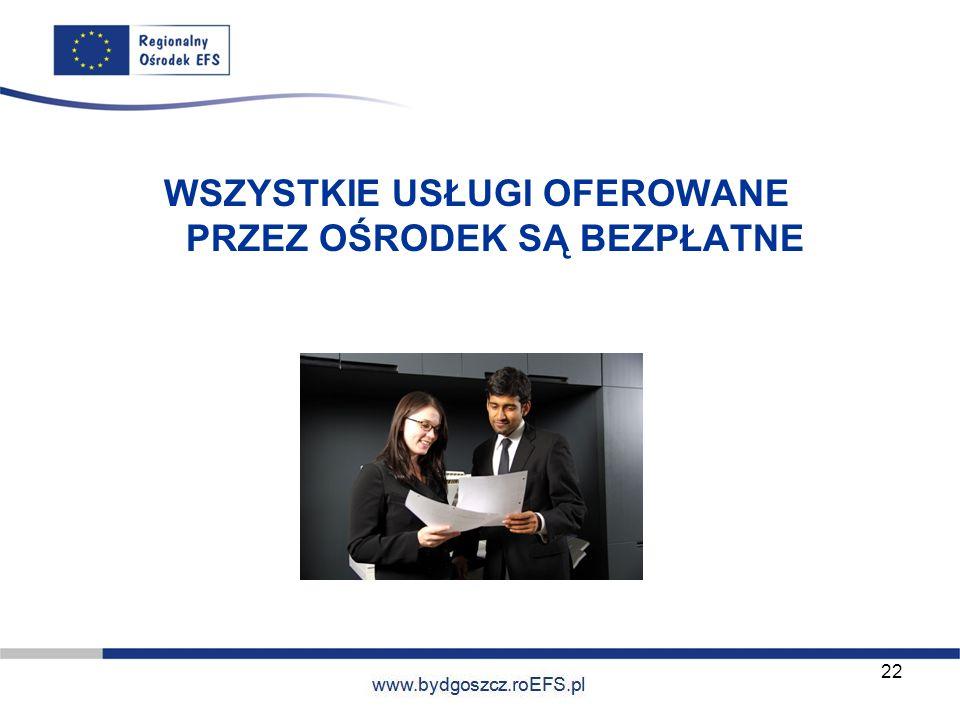 www.miasto.roEFS.pl WSZYSTKIE USŁUGI OFEROWANE PRZEZ OŚRODEK SĄ BEZPŁATNE 22
