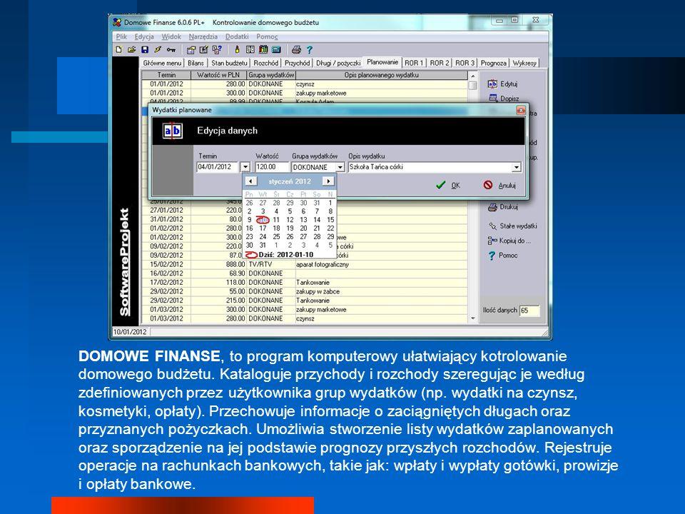 DOMOWE FINANSE, to program komputerowy ułatwiający kotrolowanie domowego budżetu. Kataloguje przychody i rozchody szeregując je według zdefiniowanych