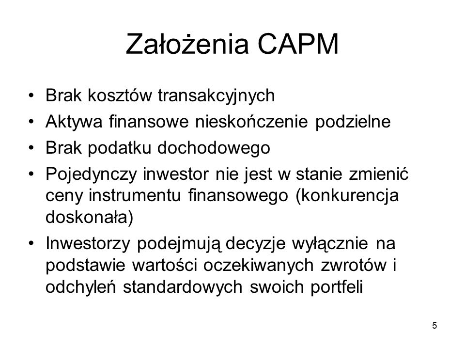 6 Założenia CAPM (c.d.) Krótka sprzedaż nieograniczona Nieograniczona możliwość pożyczania po stopie procentowej bez ryzyka Inwestorzy są homogeniczni w swoich oczekiwaniach dotyczących: –stóp zwrotu, odchyleń standardowych, korelacji między instrumentami w danym okresie –okresu oceny inwestycji (horyzont inwestycyjny) Wszystkie aktywa są na sprzedaż