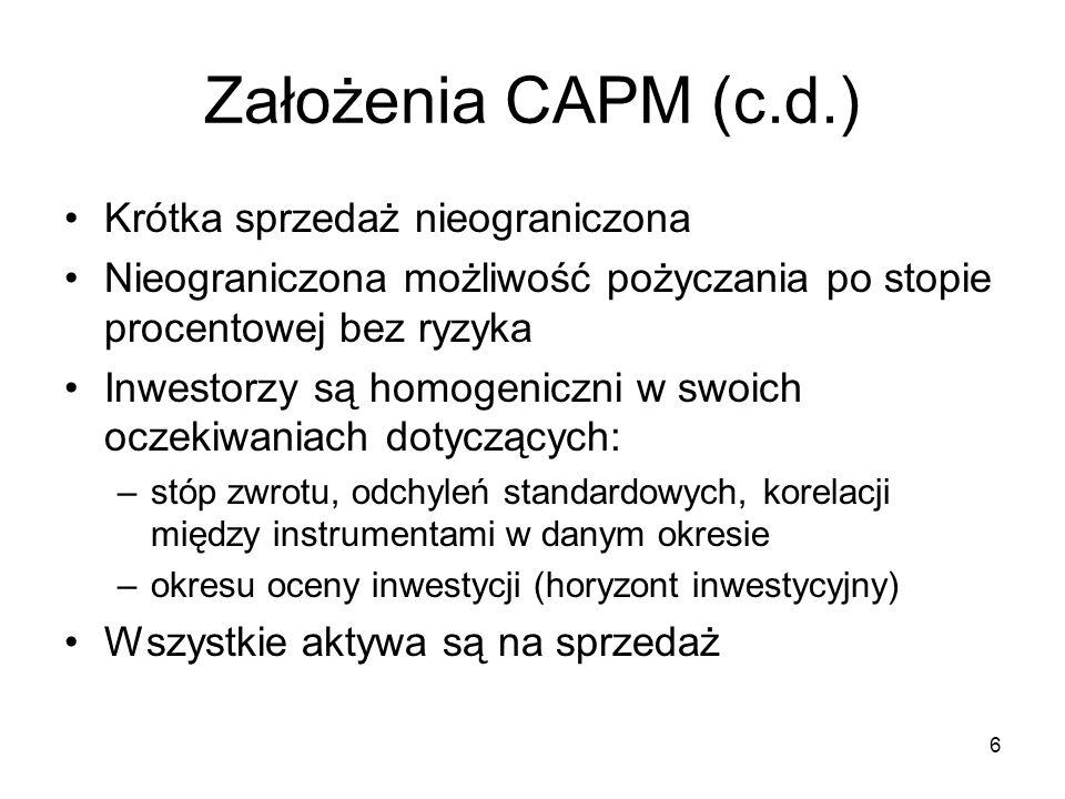 17 Sposoby szacowania CAPM (1) Model CAPM: można zapisać wykorzystując własności statystyczne portfeli jako: lub: