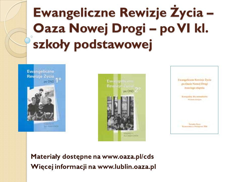 Materiały Ewangelizacyjne, przygotowujące do uczestnictwa w rekolekcjach oazowych Materiały dostępne na www.oaza.pl/cds Więcej informacji na www.lublin.oaza.pl
