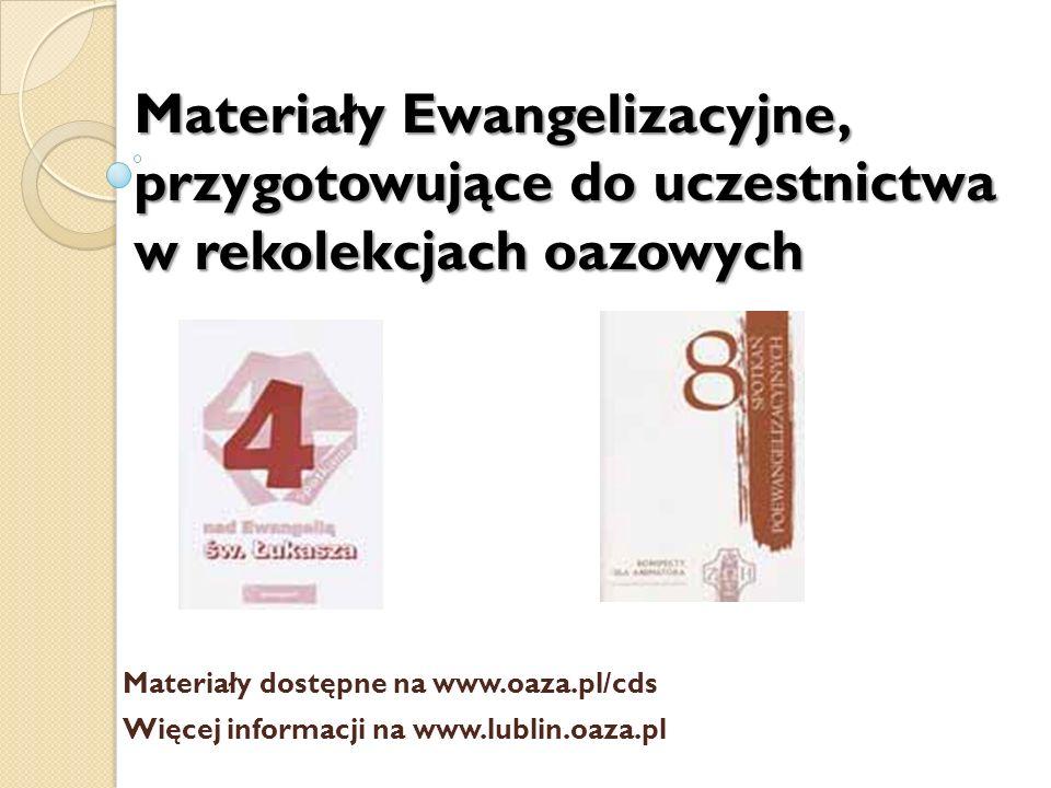 Materiały formacyjne - Oaza Nowego Życia – młodzież po III kl.